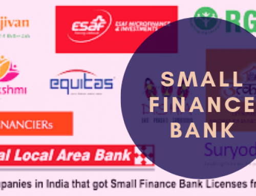 Small Finance Bank license: Objectives, Rules, Key Challenges