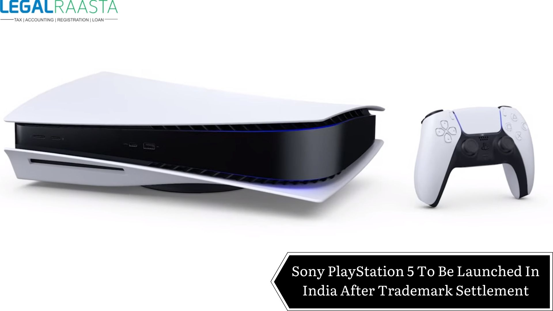 Sony PlayStation 5 To Be Launched In India After Trademark Settlement