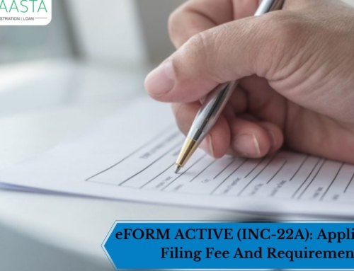 eFORM ACTIVE (INC-22A): Applicability, Filing Fee And Requirements