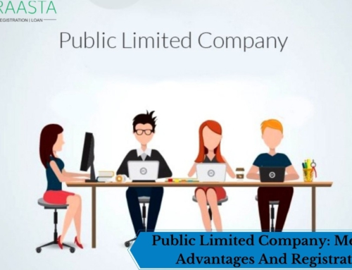 Public Limited Company: Meaning, Advantages And Registration