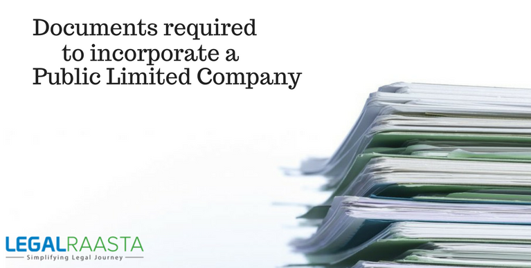 Documents required to incorporate a Public Limited Co